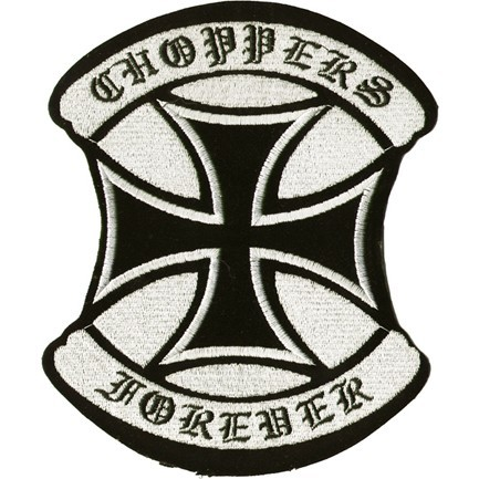 Iron Cross Choppers Forever Motorcycle Jacket Patch